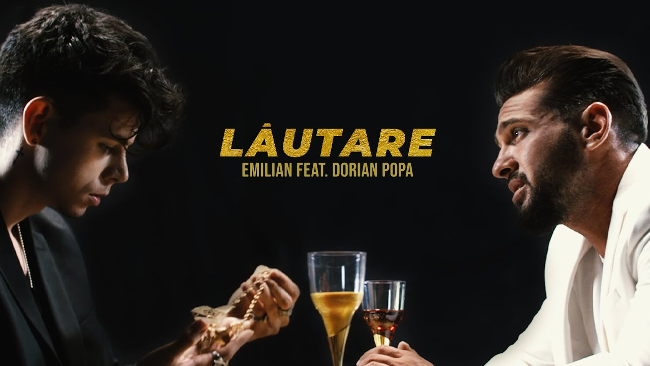 Emilian feat. Dorian Popa - Lautare | Official Video