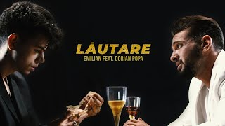 Descarca Emilian feat. Dorian Popa - Lautare (Original Radio Edit)