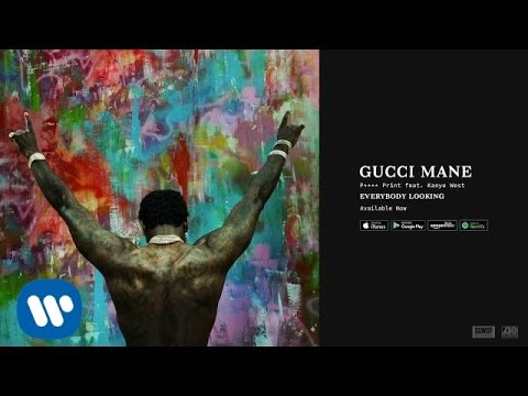 Gucci Mane - P**** Print featKanye West [Official Audio]