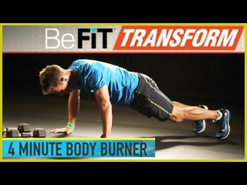 BeFit Transform: 4 Minute Body Burner Workout