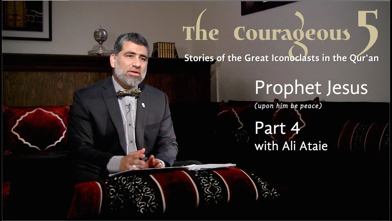 The Courageous 5: Prophet Jesus, Part 4