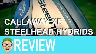 Callaway Steelhead XR Hybrids