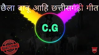 Chhaila Babu aahi _ new Chhattisgarhi DJ mix song 2019