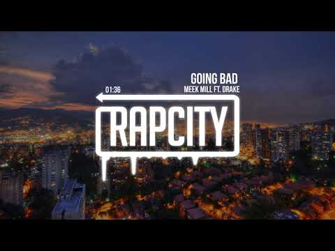 Meek Mill – Going Bad ft. Drake