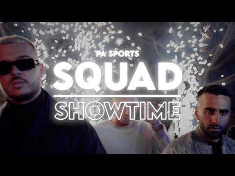 PA Sports x Jamule x Kianush x Fourty x Hamzo 500 x Rua - Squad X Showtime