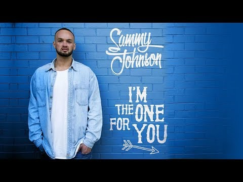 Sammy Johnson - I'm The One