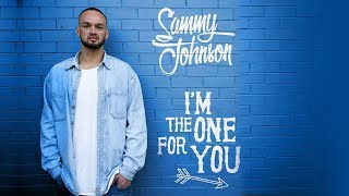 Sammy Johnson I 39 m The One.mp3