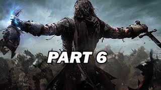 Middle Earth Shadow of Mordor Walkthrough Part 6 (PC 1080p Gameplay)