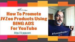 How to Promote JVZOO Products Using BING ADS - Free Training