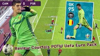 Review Featured Player GK 95 Rating COURTOIS - Pes 2020 Mobile