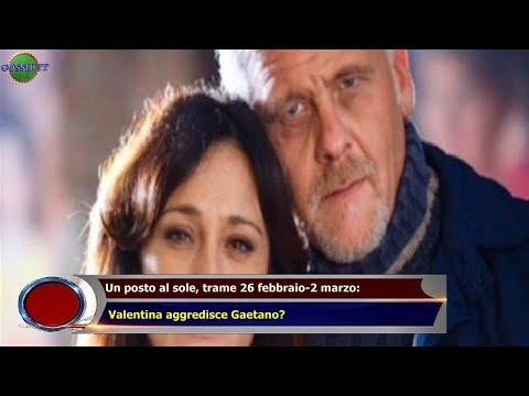 Un posto al sole, trame 26 febbraio-2 marzo:  Valentina aggredisce Gaetano?