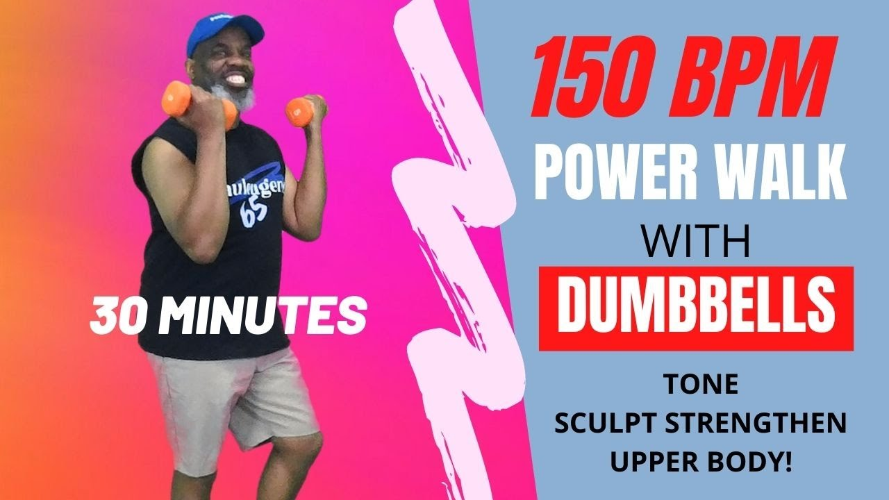 150 BPM Power Walk March Tone Sculpt Strengthen Upper Body with Dumbbells | 30 Minutes | Fat Burner!