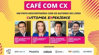 Café com CX - Episódio #5