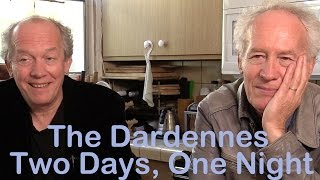 DP/30: The Dardennes, Two Days One Night