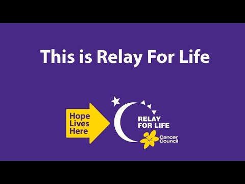 This is Relay For Life - Full Video