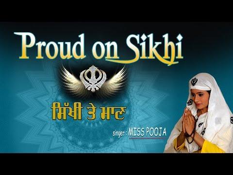 Proud On Sikhi, Punjabi Sikh Bhajans By MIss Pooja Full Audio Songs Juke Box