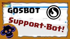 Der Support-Bot für GOSBot ist da! [Deutsch/German HD]