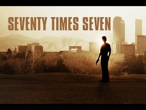 Seventy Times Seven / Trailer