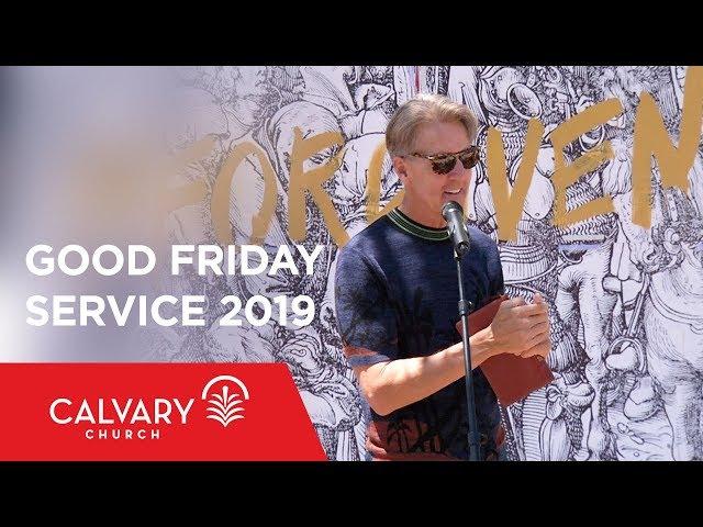 Good Friday Service 2019 - Skip Heitzig
