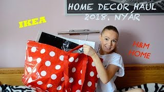 Home Decor Haul 2018./Nyár IKEA/H&M Home