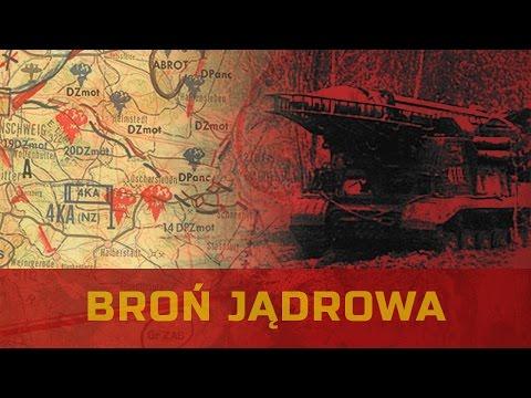 Broń Jądrowa W Polsce - Wojska Radzieckie W Polsce Cz. 4