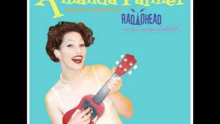 Amanda Palmer - Creep (Radiohead Cover)