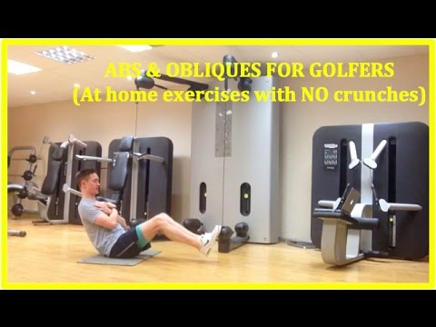 Abs/Core for Golfers (No Crunches/Sit Ups)