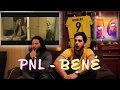 Download REACTION - PNL - BENÉ MP3 song and Music Video