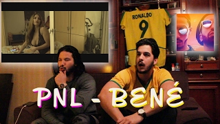 REACTION - PNL - BENÉ