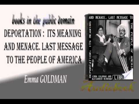 Deportation: Its Meaning and Menace. Last Message to the People of America audiobook