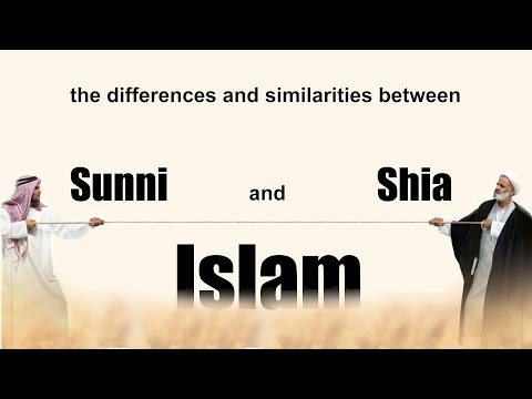 The differences and similarities between Sunni and Shia Isalm