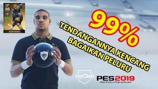 DAPAT ADRIANO DI BLACKBALL MANTAP   PES 2019   MY CLUB