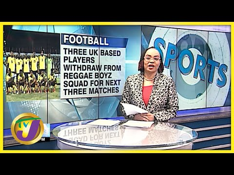 3 more UK Based Players Withdraw from Jamaican Squad - Oct 5 2021