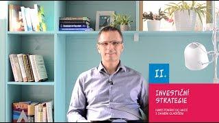 II. Investiční strategie / Investování do akcií s Danem Gladišem