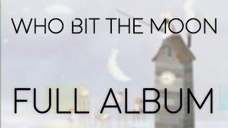 David Maxim Micic / Who Bit the Moon / FULL ALBUM 2017