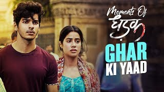 Ghar Ki Yaad | Moments of Dhadak | Janhvi & Ishaan | Shashank Khaitan | 20th July