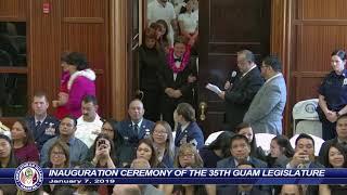 35th Guam Legislature Inaugural Ceremony - January 7, 2019