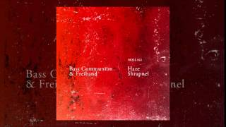 Bass Communion: Haze Shrapnel
