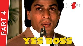 Yes Boss |  Shahrukh Khan, Juhi Chawla, Aditya Pancholi | Part 4 | B4U Mini Theatre