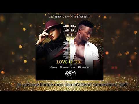 Zeynab Feat Selebobo - Love U Die (Audio Officiel)