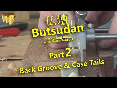 Butsudan Build Part 2 - Back Groove & Case Tails