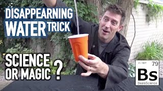 Disappearing Water Trick - Science or Magic?