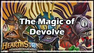 [Hearthstone] The Magic of Devolve