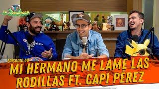 Episodio 40 - El Capi Pérez