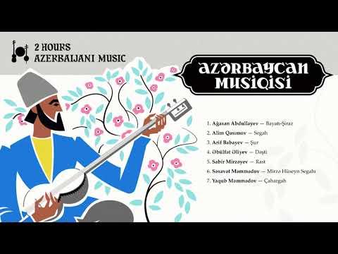 2 hours Azerbaijani Music (Mugham) vol.1 / 2 saat Azərbaycan Musiqisi (Muğam) vol.1
