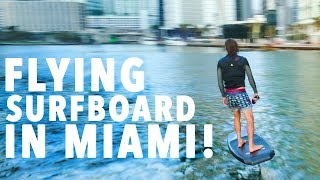 Flying Surfboard In Miami!