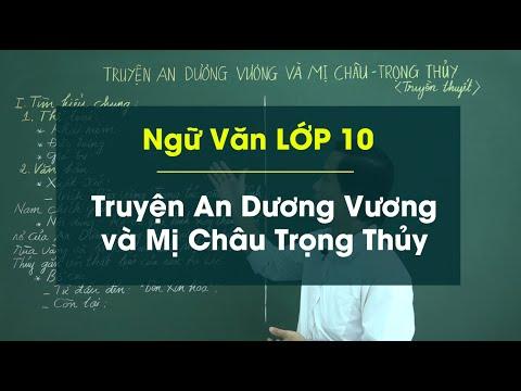 Nhân vật Mị Châu và Nhân vật Trọng Thủy - Văn Lớp 10 - Thầy Nguyễn Thanh Bình - hocthukhoa.vn