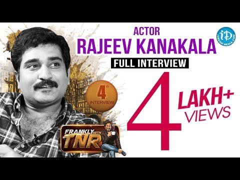 Rajiv Kanakala Full Interview - Frankly With TNR #4 || Talking Movies with iDream # 36