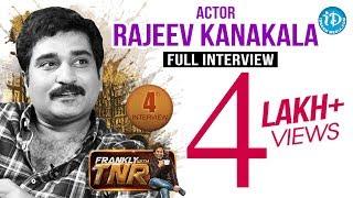 Rajiv Kanakala Full Interview - Frankly With TNR #4 || Talking Movies with iDream # 36
