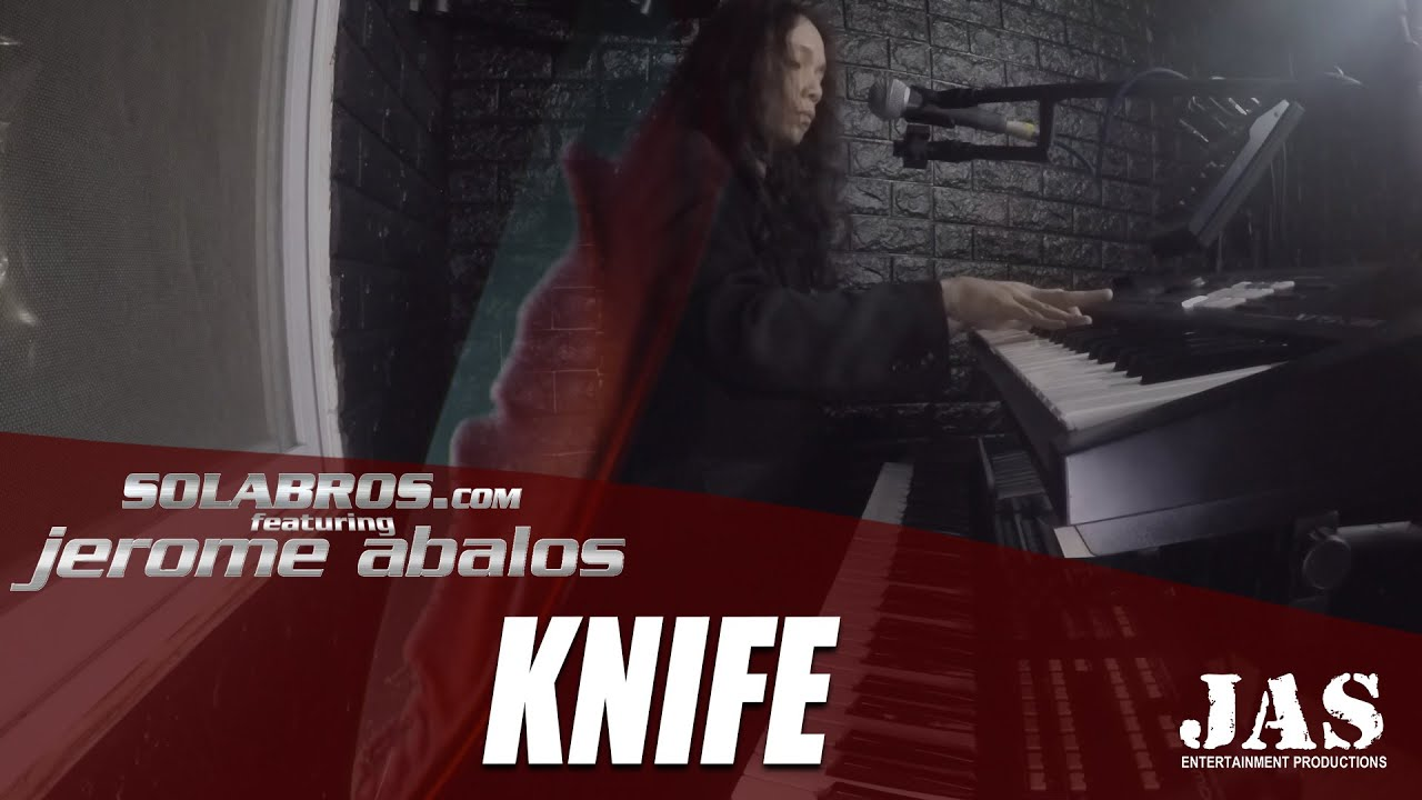 Knife - Rockwell (Cover) - SOLABROS.com feat. Jerome Abalos